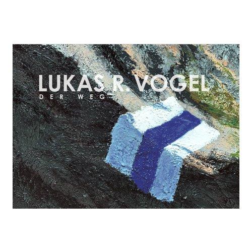 LUKAS R. VOGEL – DER WEG
